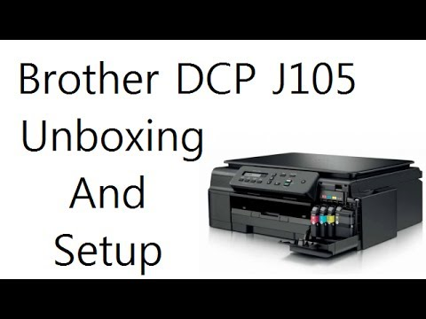 Wireless Printer And Scanner Brother DCP-J105 Unboxing And Setup Video