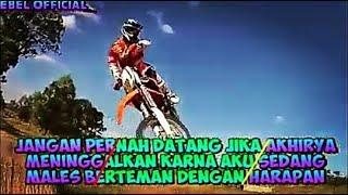 story wa motor cross keren dj dubstep quotes mantul😎part#4
