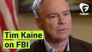 "Tim Kaine: FBI has become a ""leaky sieve"""