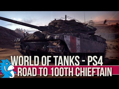 WORLD OF TANKS | ROAD TO CENTENNIAL CHIEFTAIN | PS4 | LIVE