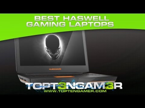 Best Haswell PC Gaming Laptops 2013