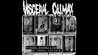 Visceral Climax - Quando Sobreviver se Torna Inviável [2018 Crustgrind]