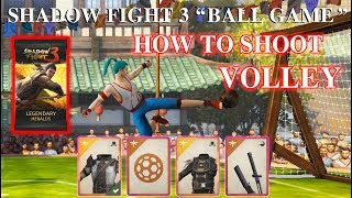How to shoot volley - Buy Legendray Pack via Trophies || Shadow Fight 3 Event Ball Game √