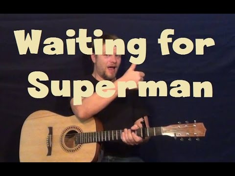waiting for superman notes [chorus] c g she's talking to angels, counting the stars am fm7 making a wish on a passing car c g she's dancing with strangers, she's falling apart am fm7 waiting for superman to pick her up am fm7 g in his a----rms, yeah am fm7 g in his a----rms, yeah.
