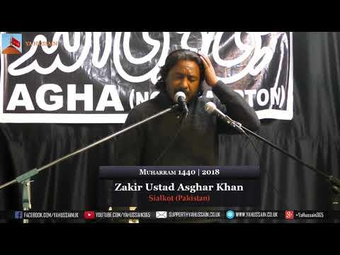 11th Muharram | Zakir Ustad Asghar Khan | 22 September 2018 |  Dua-e-Zehra | Northampton (UK)