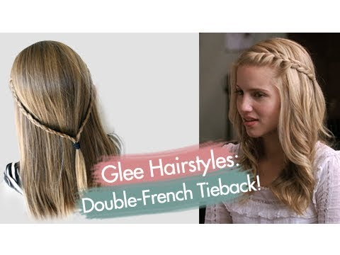 Double-French Tieback | Quinn Fabray | Glee Hairstyles