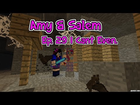 Amy & Salem! Ep.29 I Cant Even!