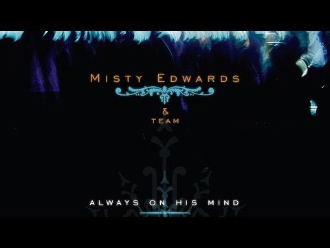 Misty Edwards - See The Way