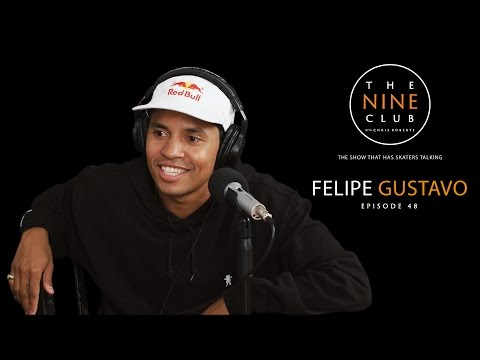 Felipe Gustavo | The Nine Club With Chris Roberts - Episode 48