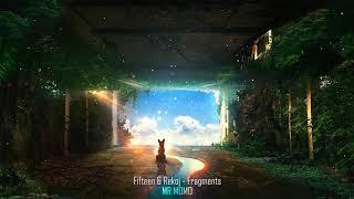 Fifteen & Rekoj - Fragments   Lofi Hip Hop