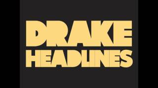 Headlines - Drake (with lyrics and download link)