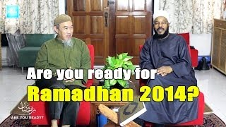 Are You Ready for Ramadhan 2014 (1435)? – Hussain Yee & Dr. Bilal Philips