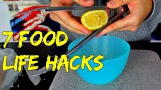 7 Food Life Hacks