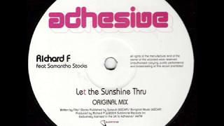 Richard F. feat. Samantha Stock - Let The Sunshine Thru (Original Mix)