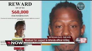 Manhunt for suspect in Orlando officer killing
