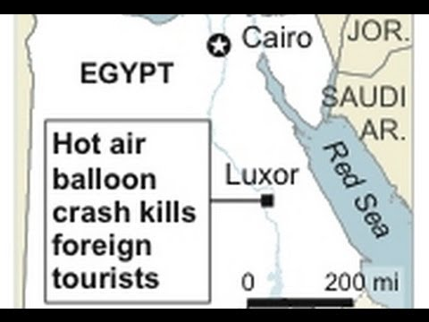 Egypt Air Balloon Accident (23.02.2013) - Facts and Exclusive Moments [New Footage]
