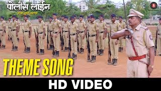 Police Line Theme Song| Adarsh Shinde | Santosh Juvekar & Mansi Naik