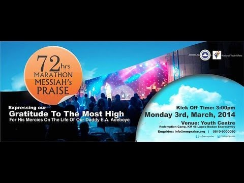 72 HOURS MARATHON MESSIAH PRAISE