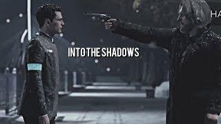 Connor & Hank | Into The Shadows
