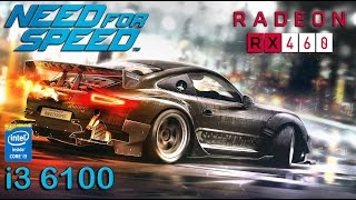 Need for Speed 2015 : RX 460 - i3 6100 (Ultra Settings)