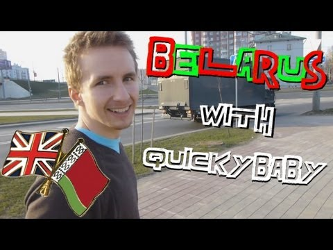 QuickyBaby: Guide to Belarus and VLOG!