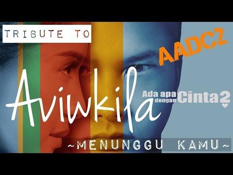download lagu Ada Apa Dengan Cinta 2 #AADC2 - Menunggu gratis
