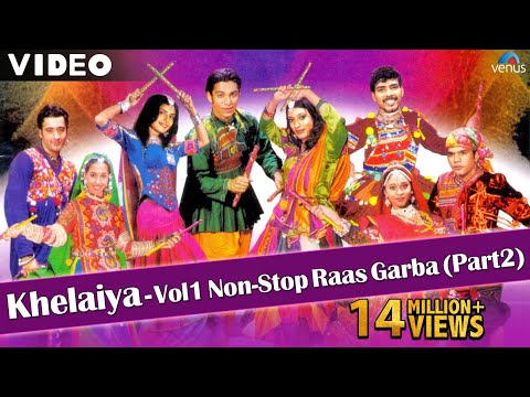Khelaiya Vol 1 - Non Stop Raas Garba Part 2