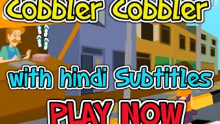Cobbler Cobbler with Hindi Subtitles - Nursery Rhymes