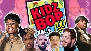 if Kidzbop did Rap vol.9