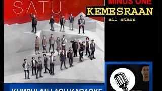 ALL STARS - Kemesraan (karoke minus one musiccover)