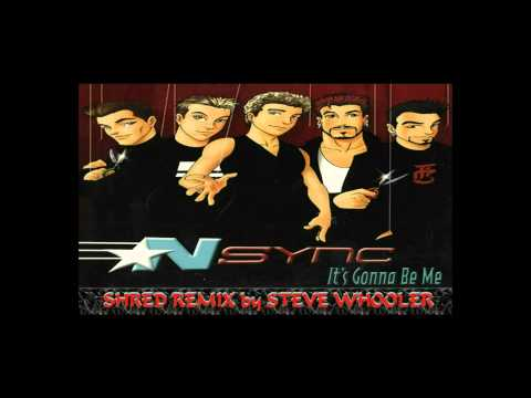 """""""It's Gonna Be Me"""" - 'N Sync (Shred Remix by Steve Whooler)"""