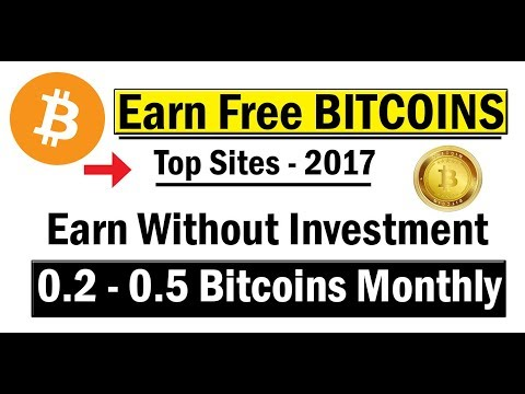 Earn Free Bitcoins 0.2-0.5 Monthly || Top Payed Sites 2017 || Online Earn Bitcoin Mining Hindi