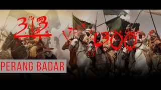 Perang Badar | 313 vs 1300 | statistik perang badar
