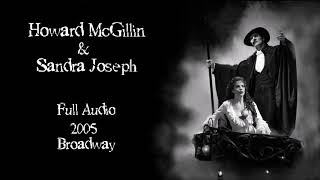 Howard McGillin, Sandra Joseph - The Phantom of The Opera - 2005 Full Audio