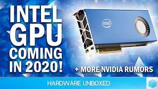 News Corner   Intel GPU in 2020, Nvidia Briefing Partners on New GPUs?
