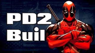 [Payday 2] Deadpool Build