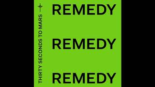 Thirty Seconds To Mars - Remedy   3.3 MB