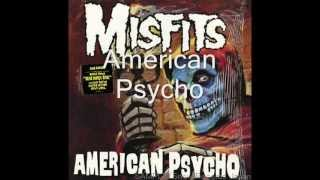 Watch Misfits American Psycho video
