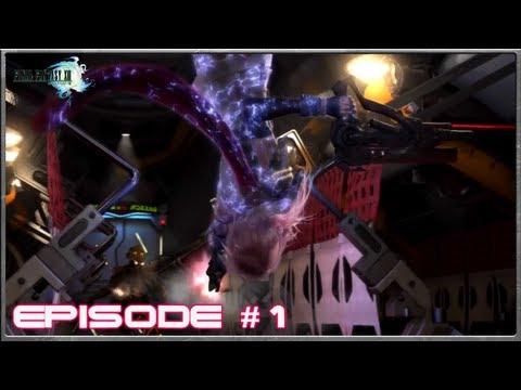 Final Fantasy 13 - The Purge Begins - Episode 1