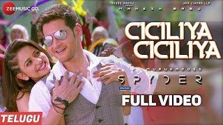 Ciciliya Ciciliya (Telugu) Full Spyder | Mahesh Babu, Rakul Preet | AR Murugadoss