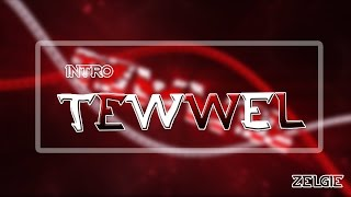 Intro Tewwel | By Zelgie [30 likes PLZ ] You