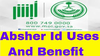 Absher ID -  Kya Kaise And Benefit