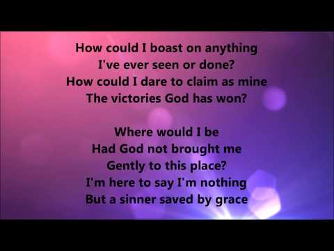 Gaither Vocal Band - Sinner Saved By Grace (Lyrics)