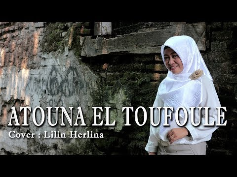 Download  Lilin Herlina - Atouna El Toufoule  Cover  Koplo Dangdut Gratis, download lagu terbaru