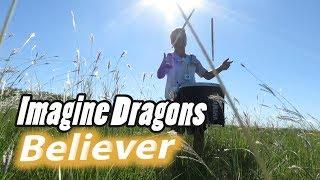 Download Lagu Imagine Dragons - Believer (cover) Gratis STAFABAND