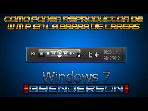 Como Poner Windows Media Player En La Barra De Tareas Windows 7
