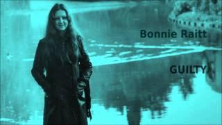 Watch Bonnie Raitt Guilty video