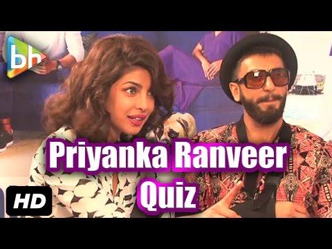 Talking Films Quiz With Ranveer Singh And Priyanka Chopra