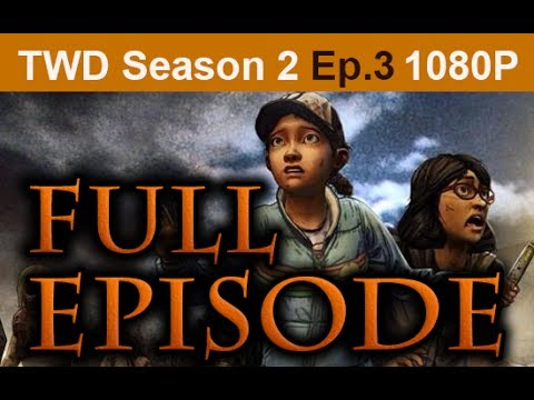 The Walking Dead Season 2 Episode 3 FULL Walkthrough [1080p HD] - No Commentary