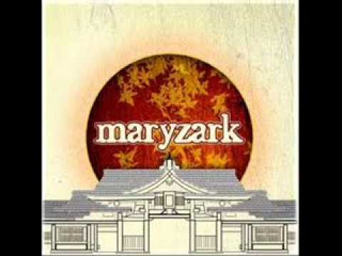 Maryzark - Those Moments Too Late